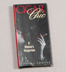 Cigar Chic - A Woman's Perspective Book